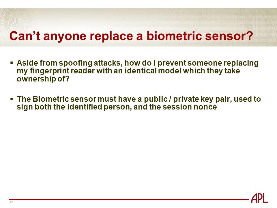 Can't anyone replace a biometric sensor