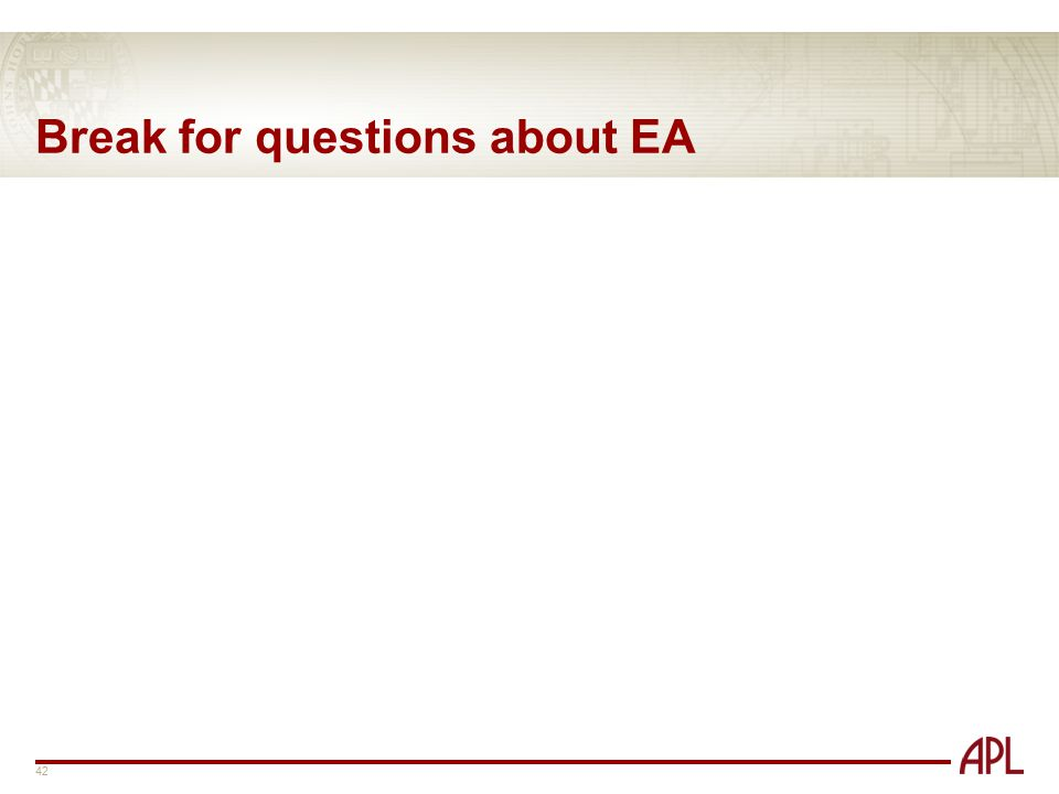 Break for questions about EA