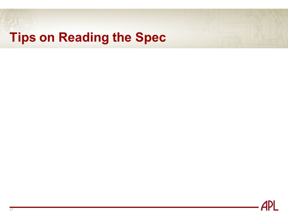 Tips on Reading the Spec