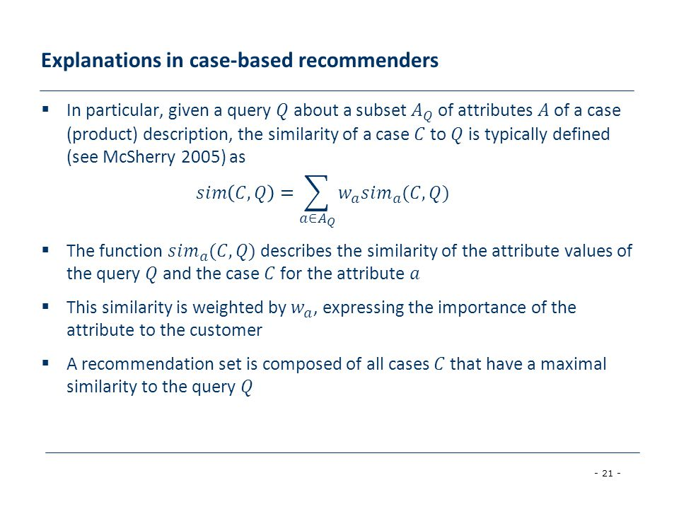 Explanations in case-based recommenders