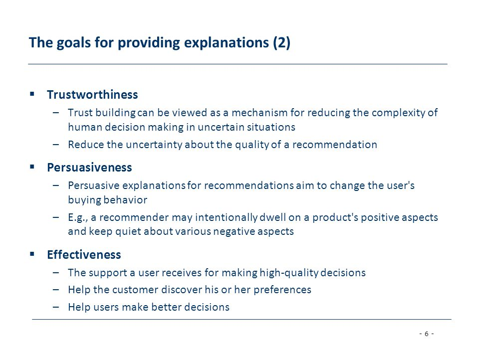The goals for providing explanations (2)