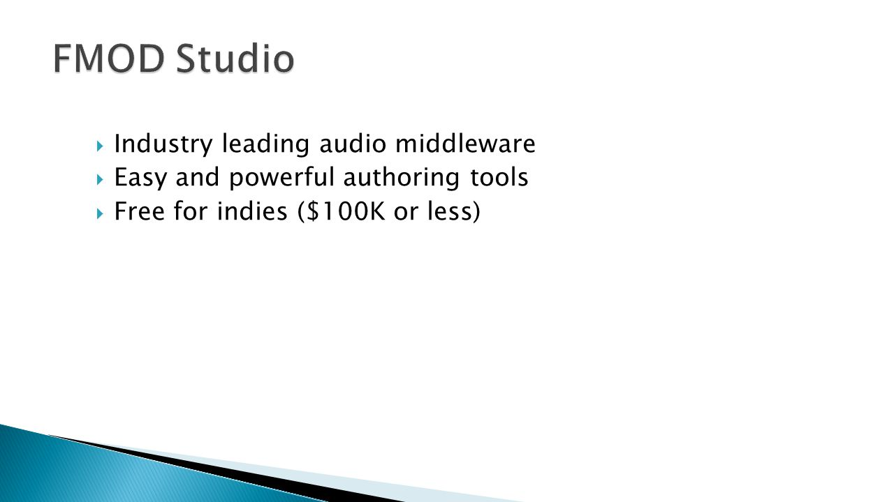 FMOD Studio Industry leading audio middleware