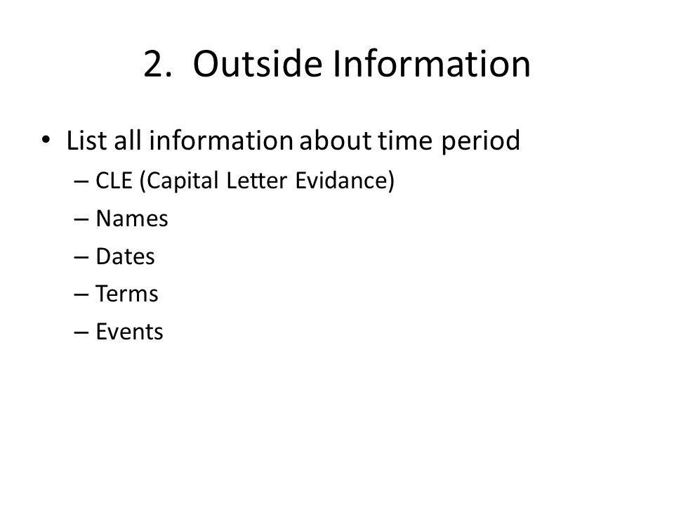 2. Outside Information List all information about time period