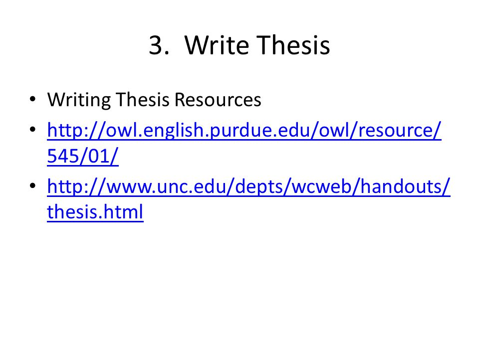 3. Write Thesis Writing Thesis Resources