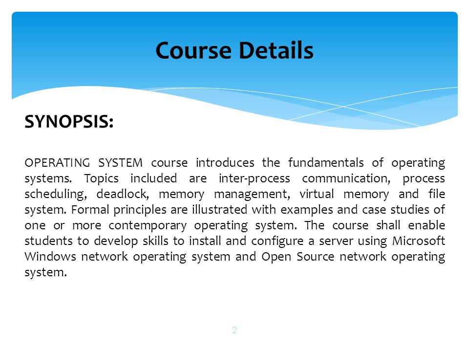 Course Details SYNOPSIS: