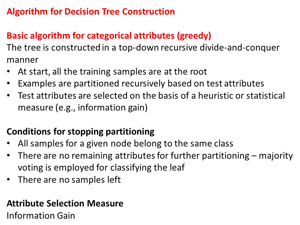 Algorithm for Decision Tree Construction