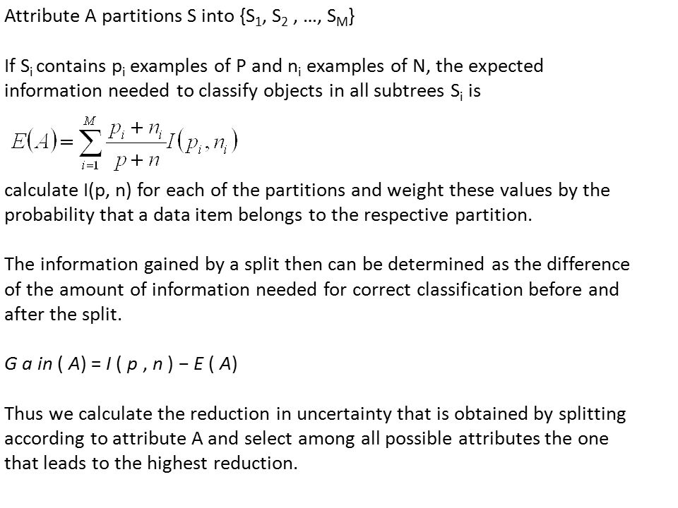 Attribute A partitions S into {S1, S2 , …, SM}