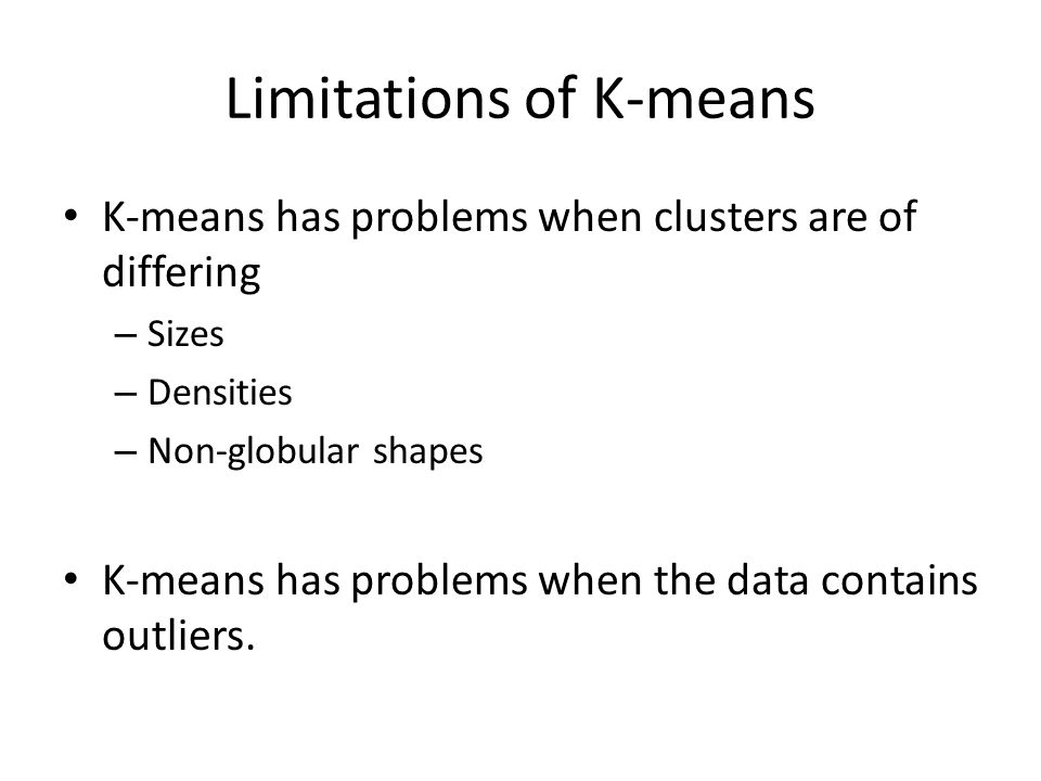 Limitations of K-means