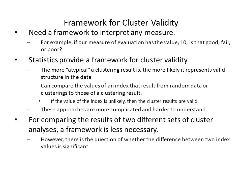 Framework for Cluster Validity