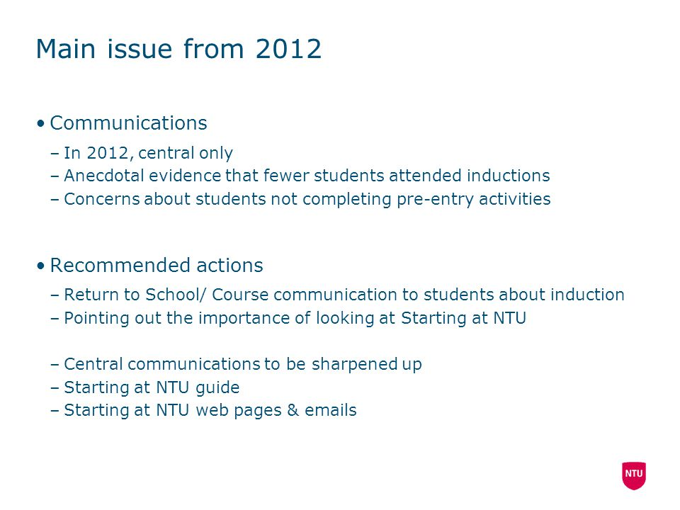 Main issue from 2012 Communications Recommended actions