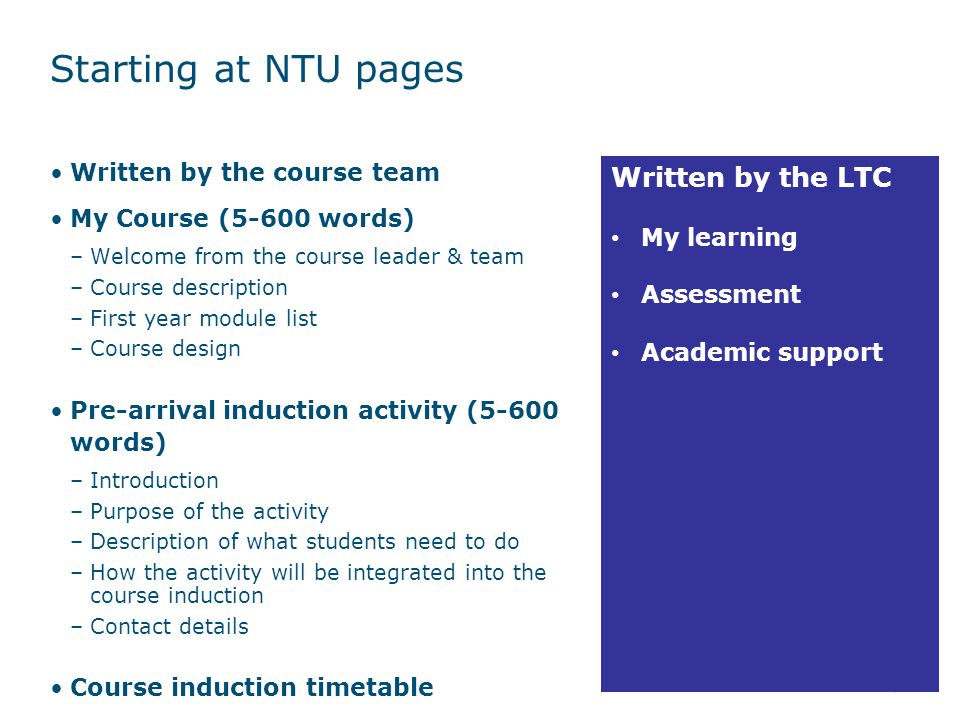 Starting at NTU pages Written by the LTC Written by the course team