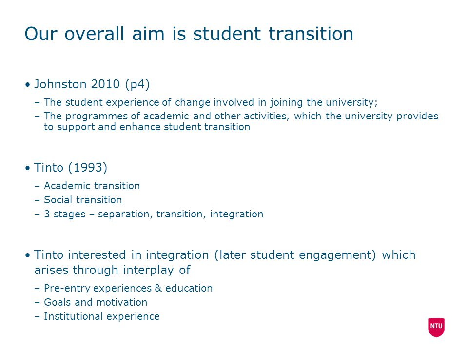 Our overall aim is student transition