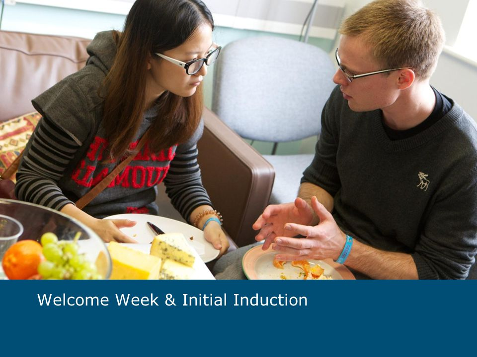 Welcome Week & Initial Induction