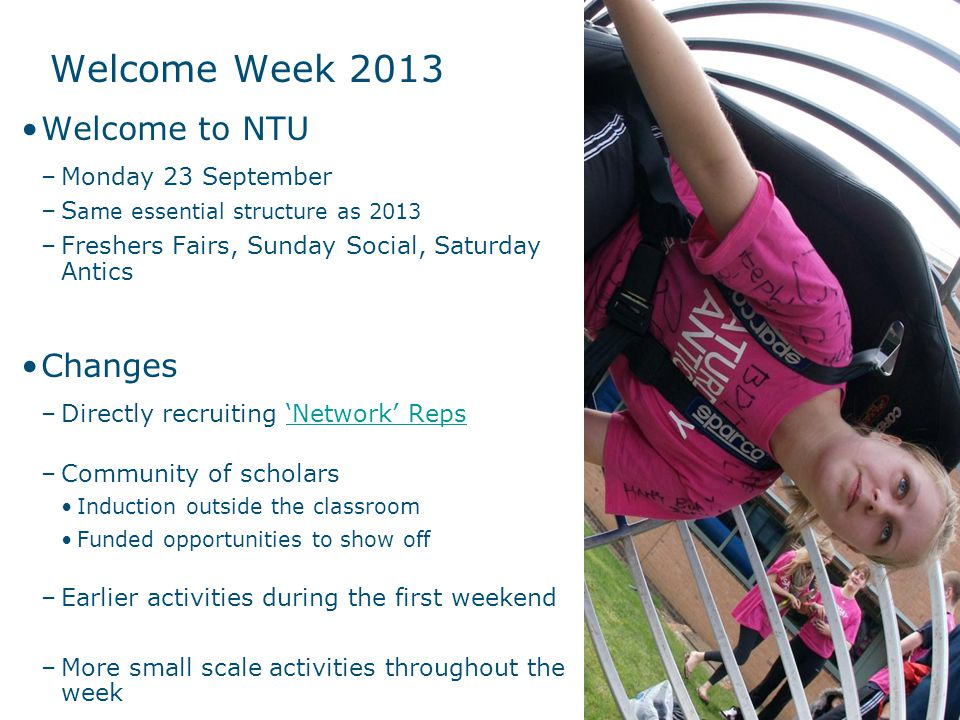 Welcome Week 2013 Welcome to NTU Changes Monday 23 September