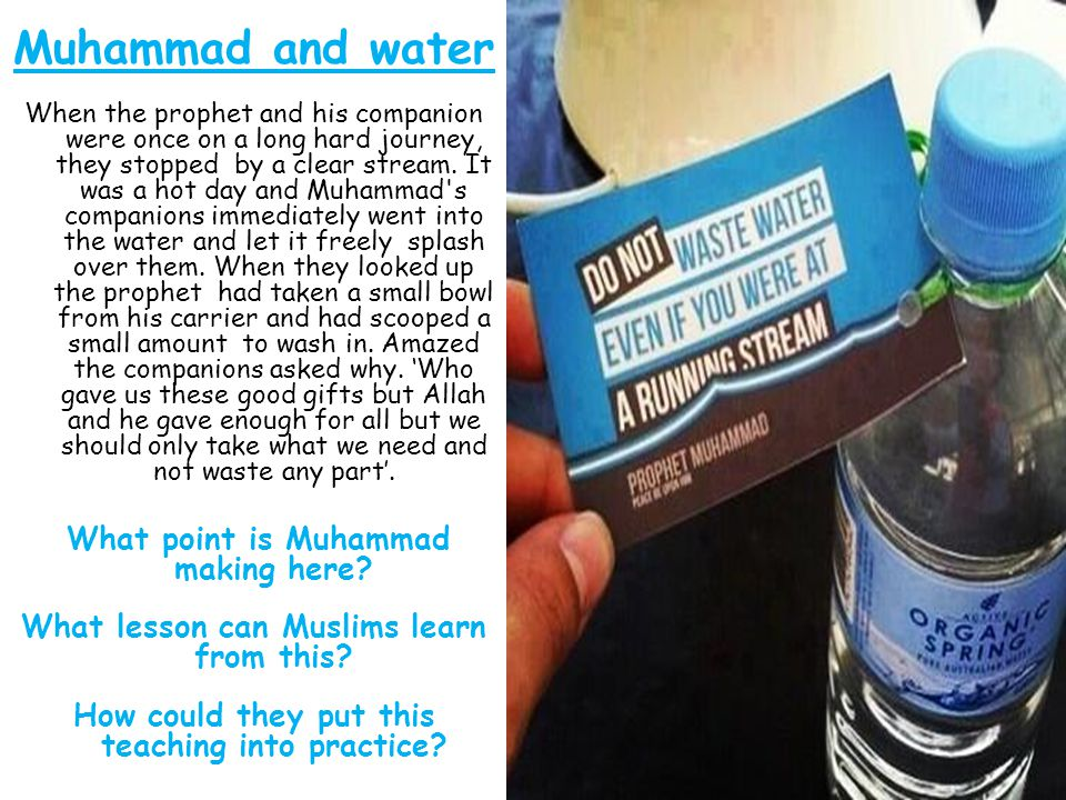 Muhammad and water What lesson can Muslims learn from this
