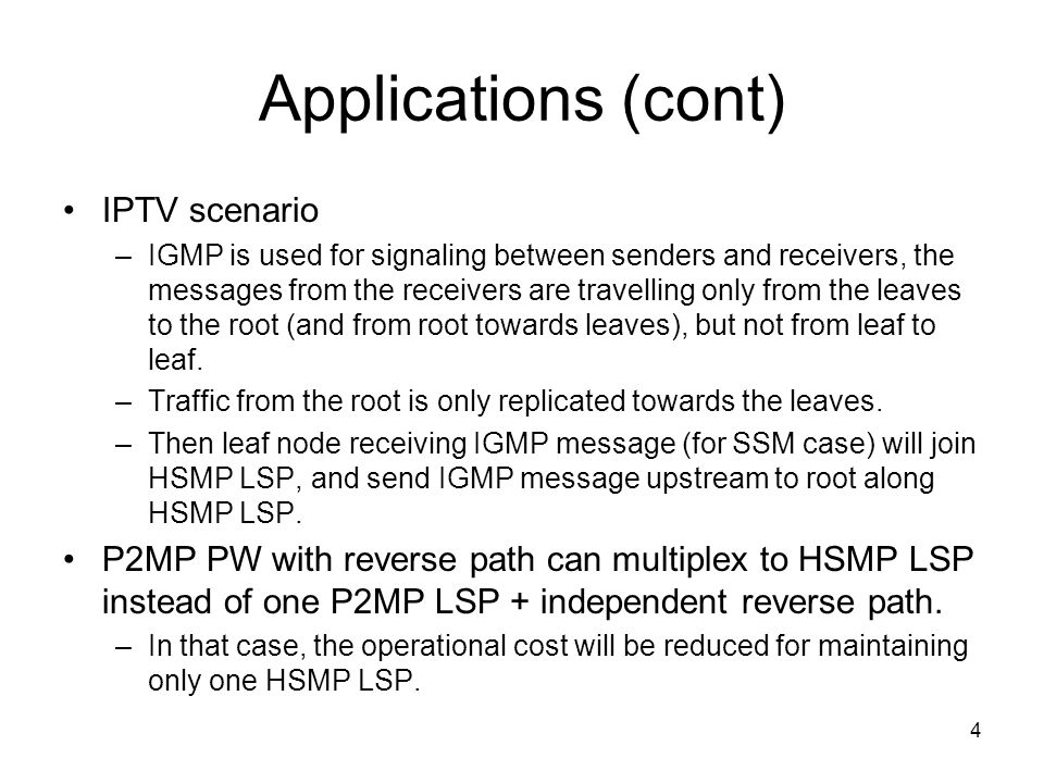 Applications (cont) IPTV scenario