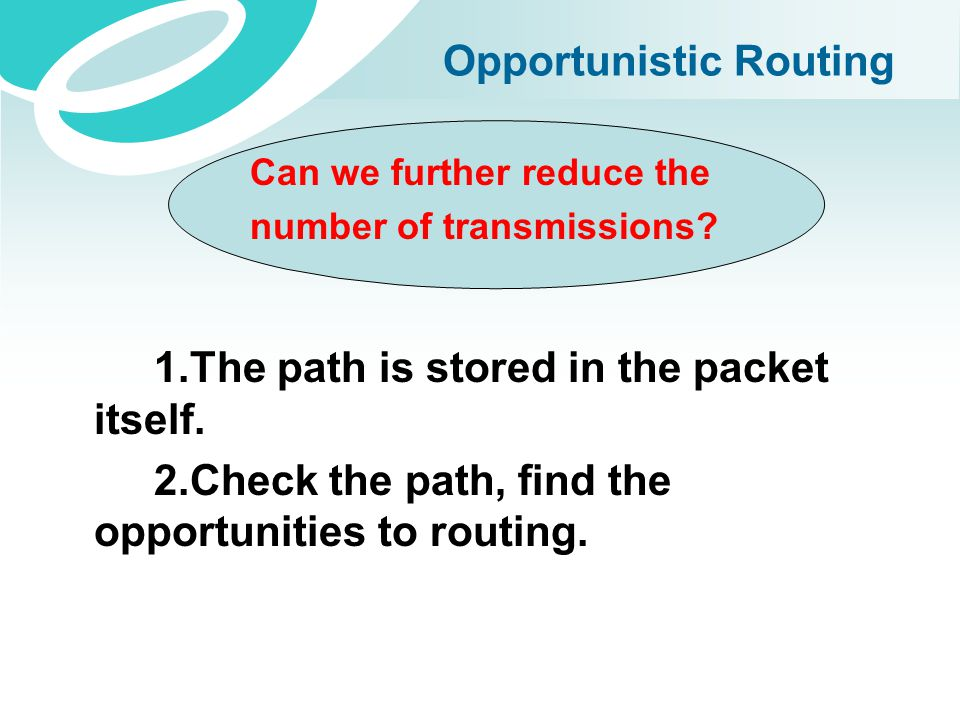 Opportunistic Routing