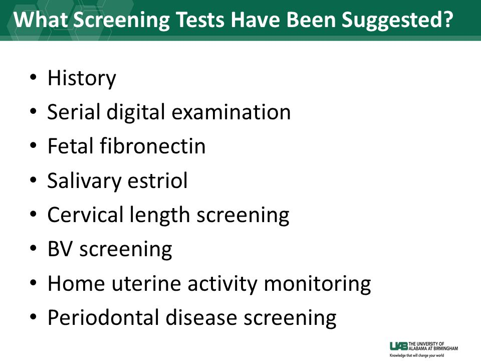 What Screening Tests Have Been Suggested