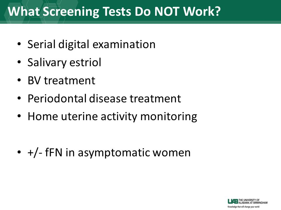 What Screening Tests Do NOT Work