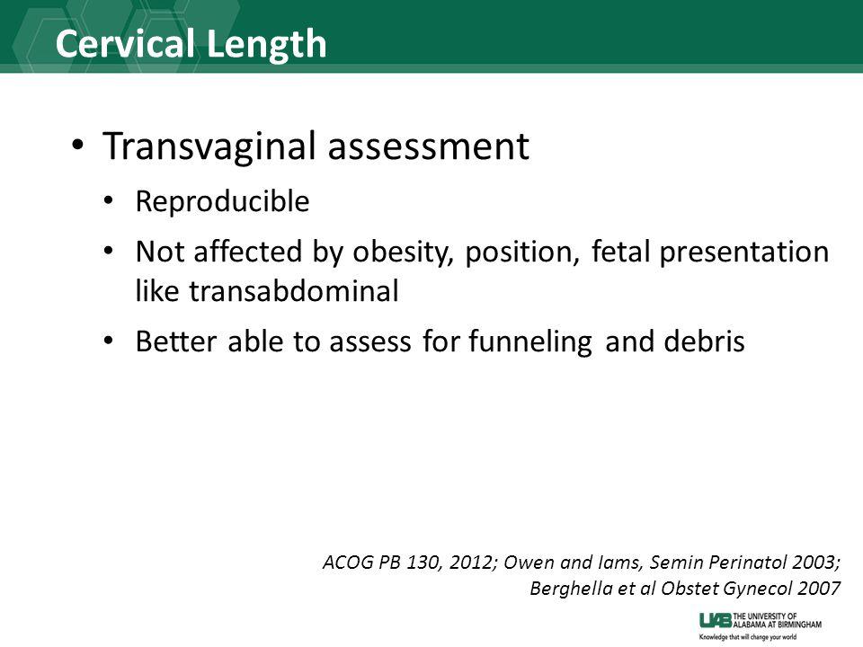 Transvaginal assessment