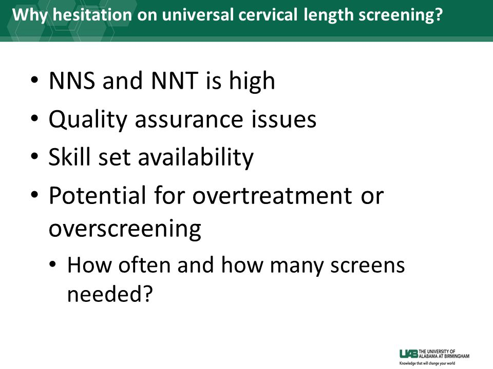 Why hesitation on universal cervical length screening