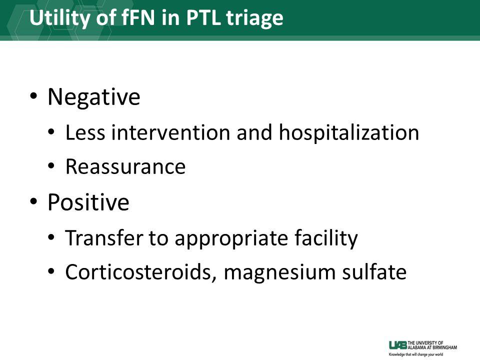 Utility of fFN in PTL triage