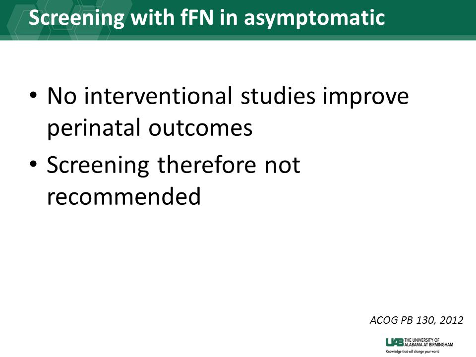 Screening with fFN in asymptomatic women