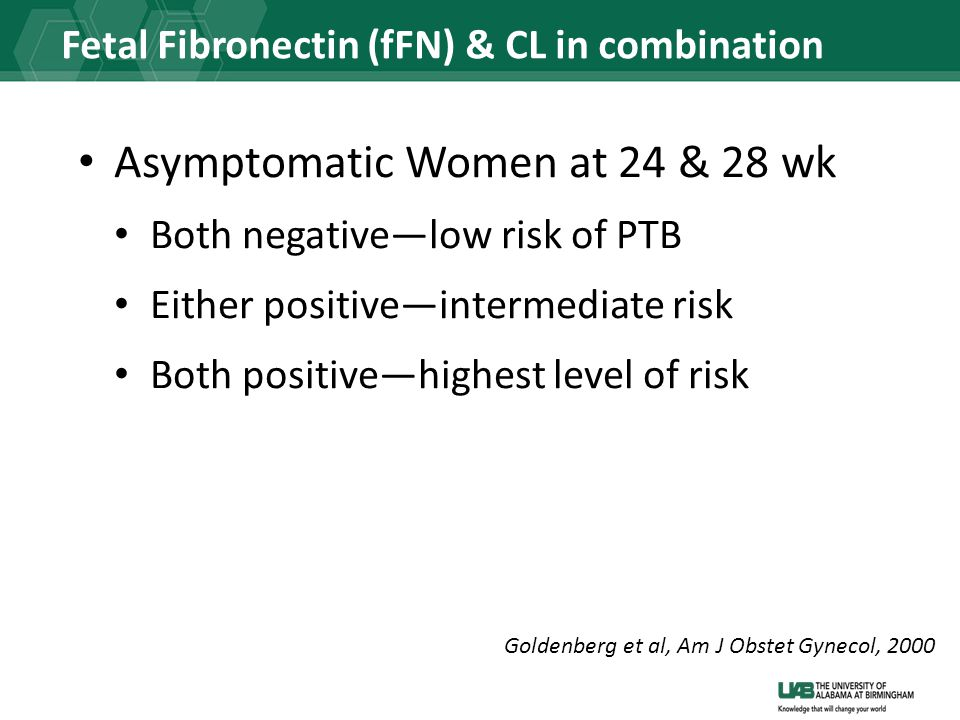 Fetal Fibronectin (fFN) & CL in combination