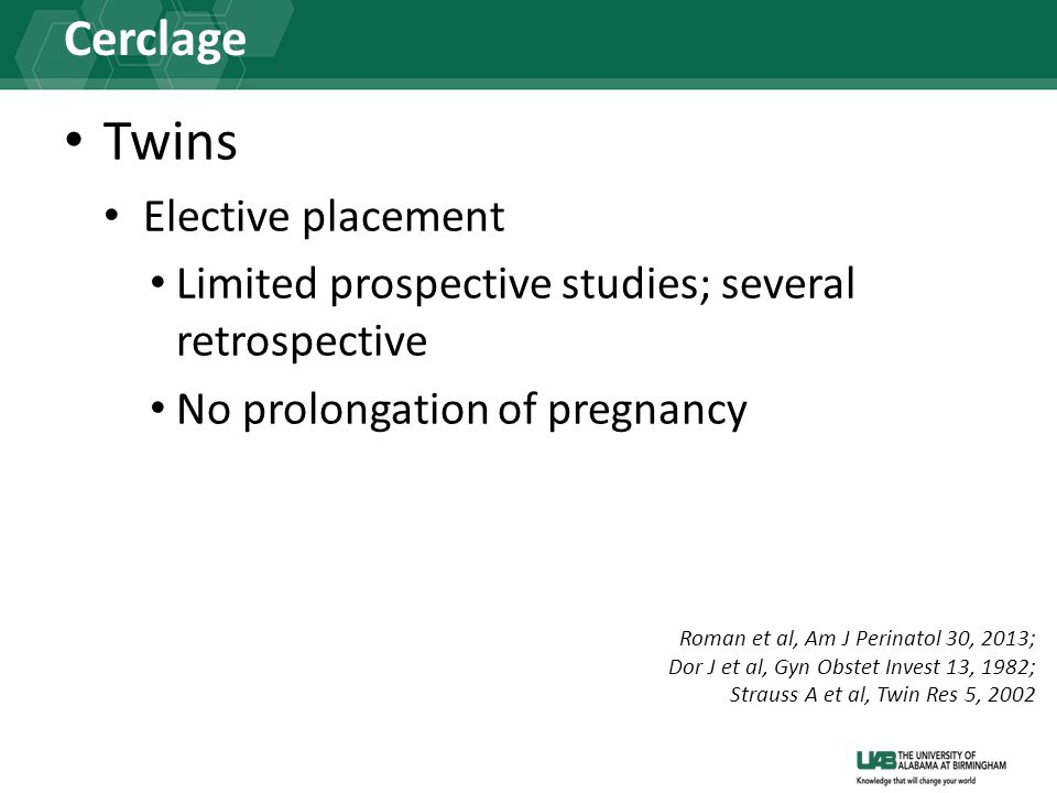 Twins Cerclage Elective placement
