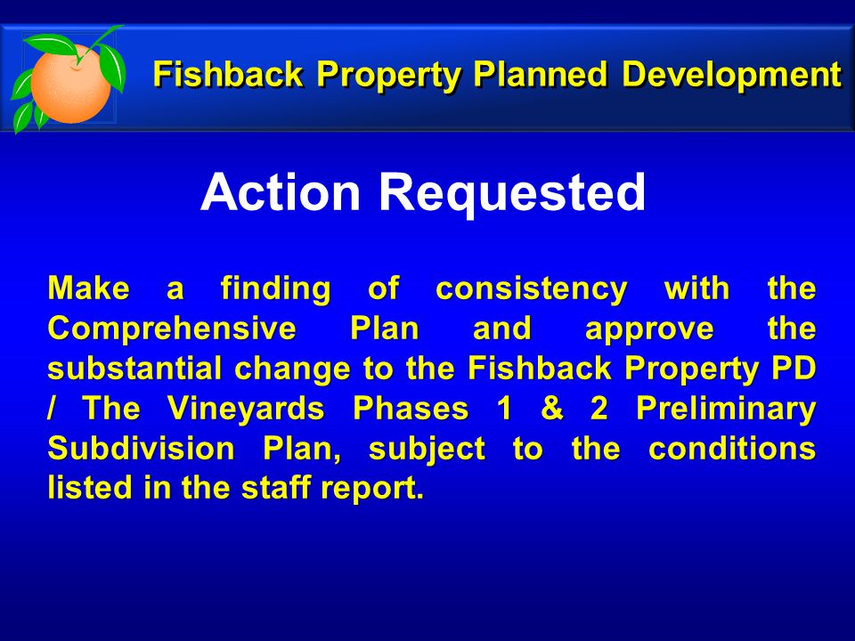 Action Requested Fishback Property Planned Development