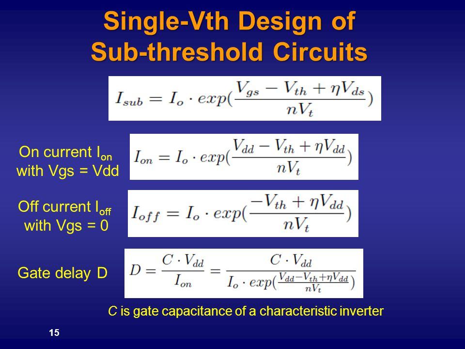 Single-Vth Design of Sub-threshold Circuits