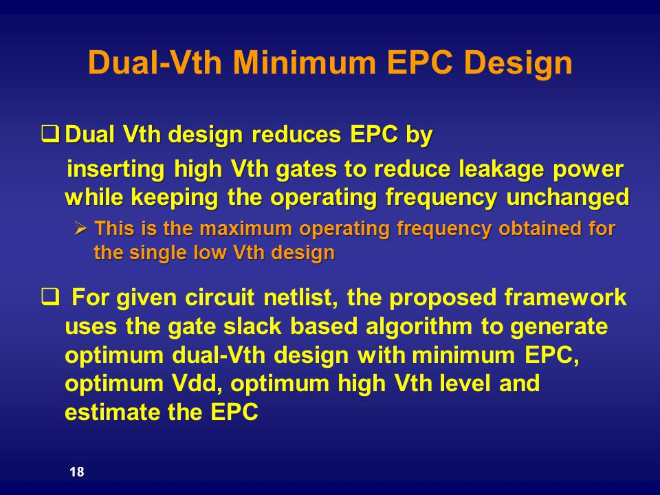 Dual-Vth Minimum EPC Design