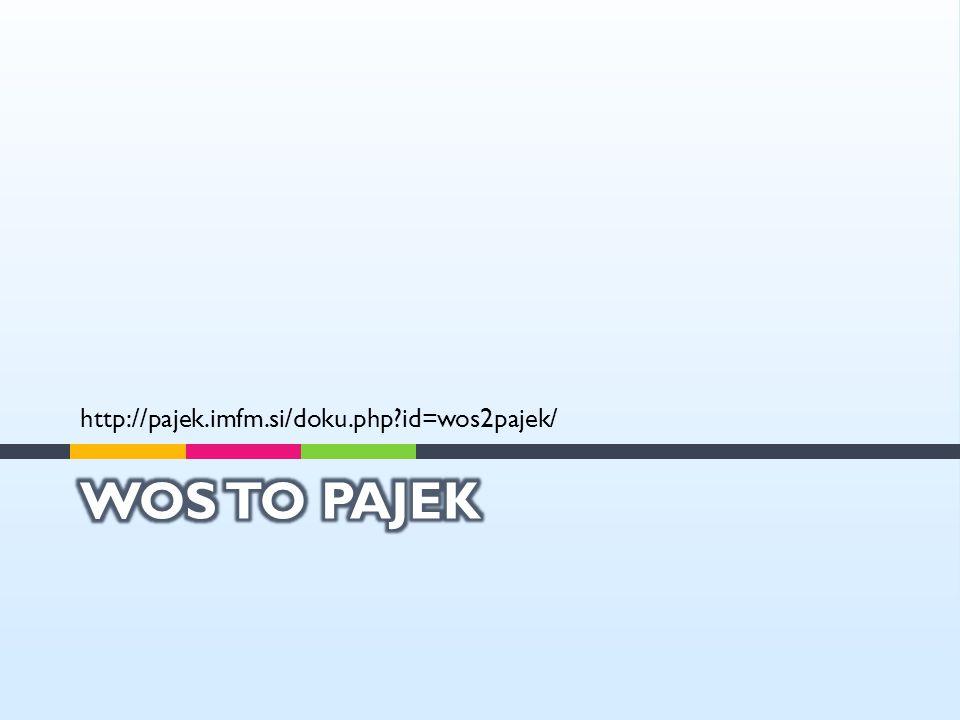 http://pajek.imfm.si/doku.php id=wos2pajek/ WOS to pajek