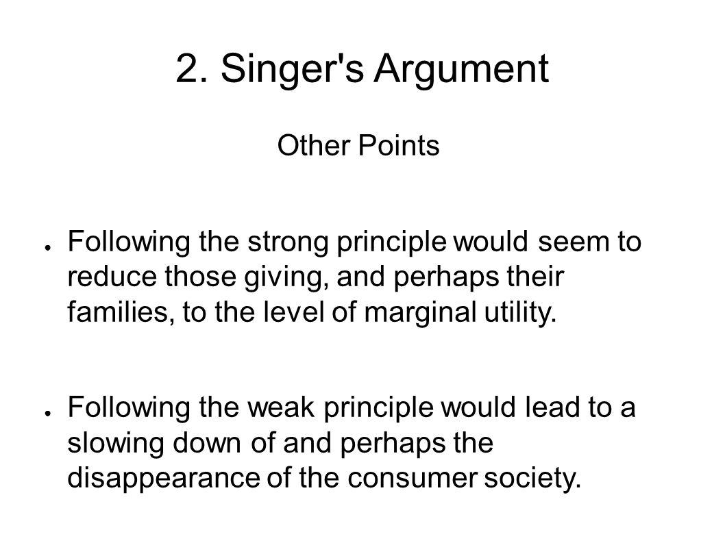 2. Singer s Argument Other Points