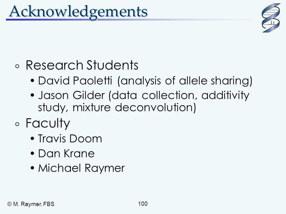 Acknowledgements Research Students Faculty