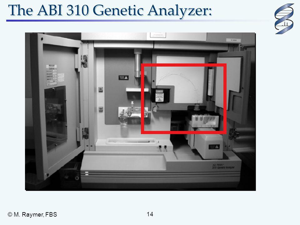 The ABI 310 Genetic Analyzer: