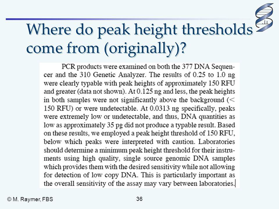 Where do peak height thresholds come from (originally)