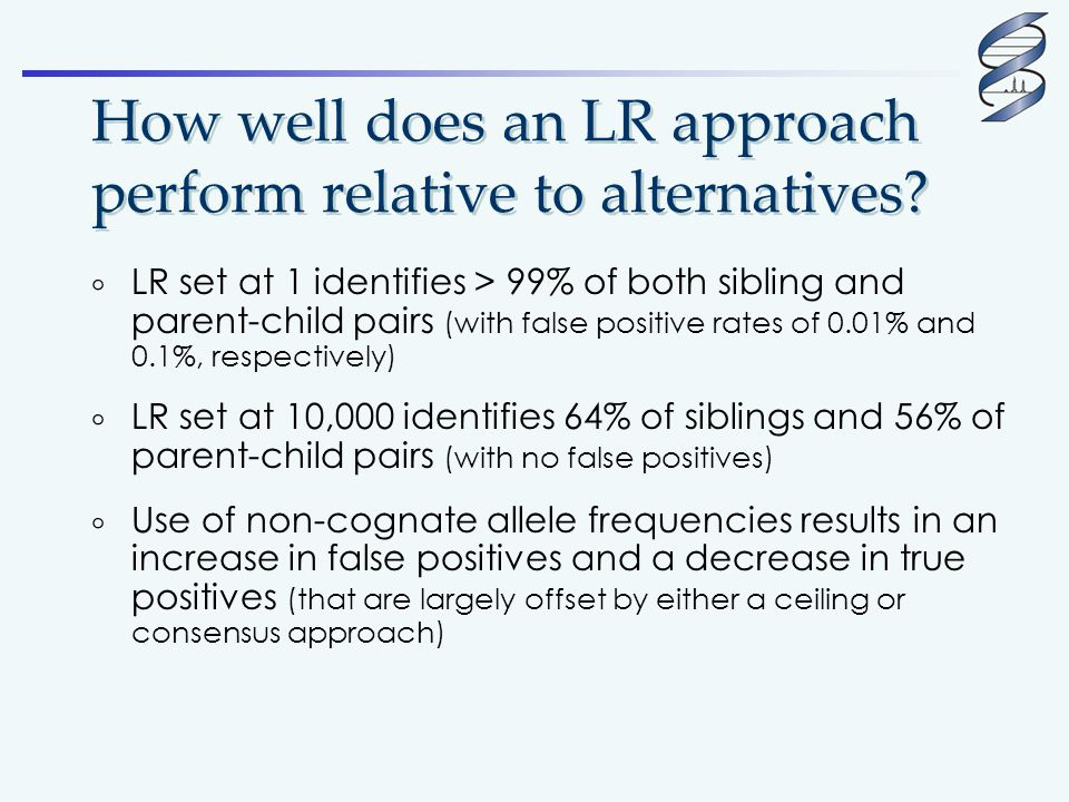 How well does an LR approach perform relative to alternatives