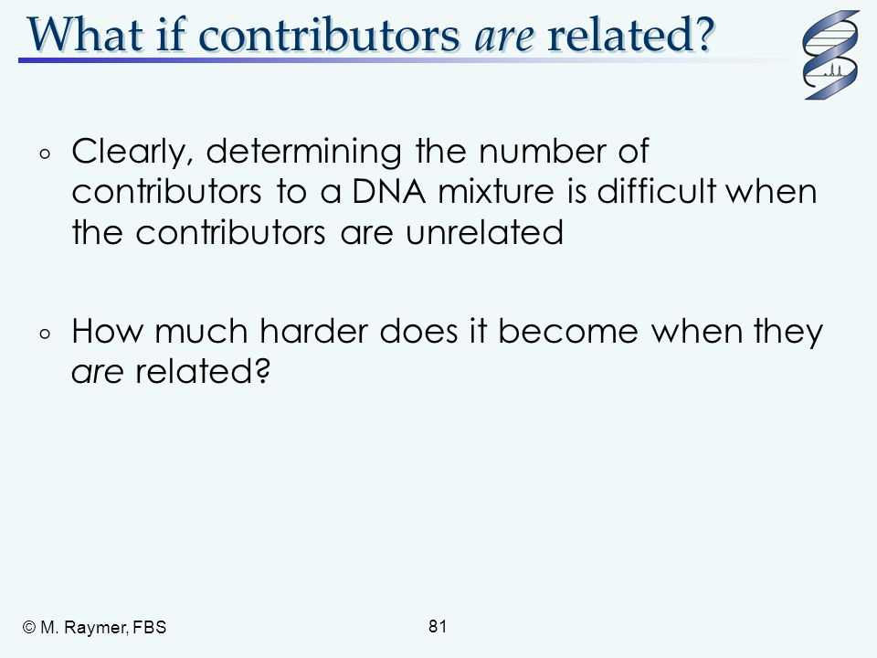 What if contributors are related