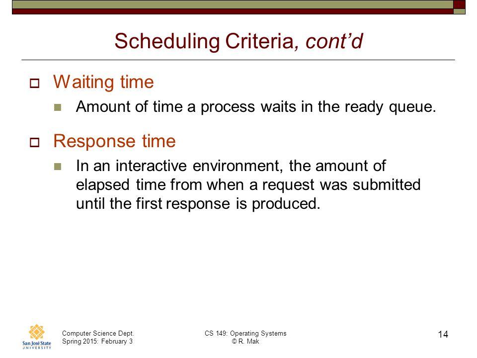Scheduling Criteria, cont'd