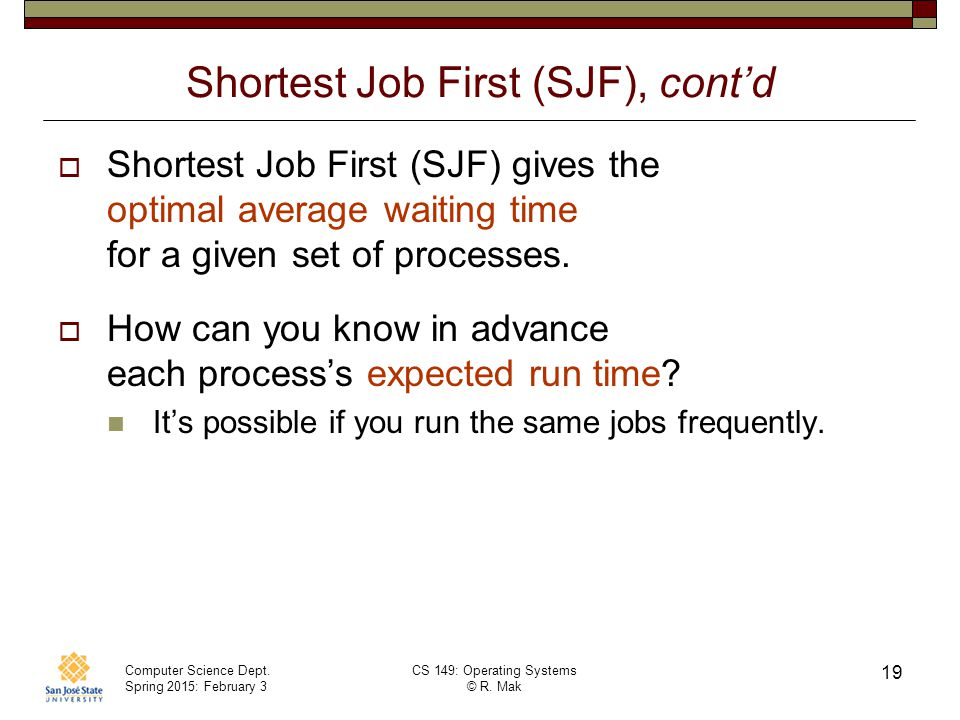 Shortest Job First (SJF), cont'd