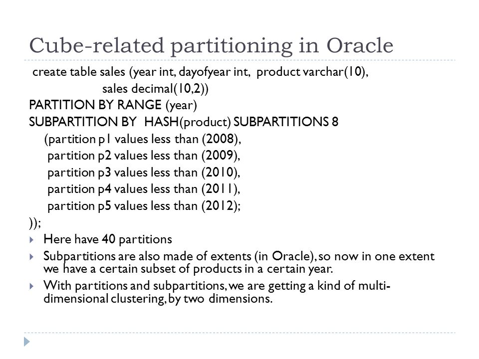 Cube-related partitioning in Oracle