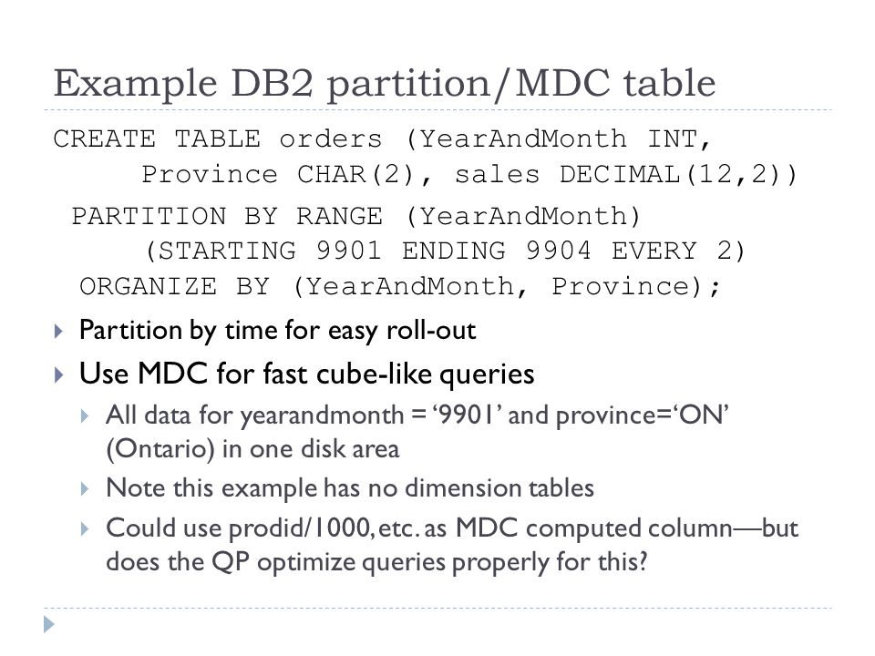 Example DB2 partition/MDC table