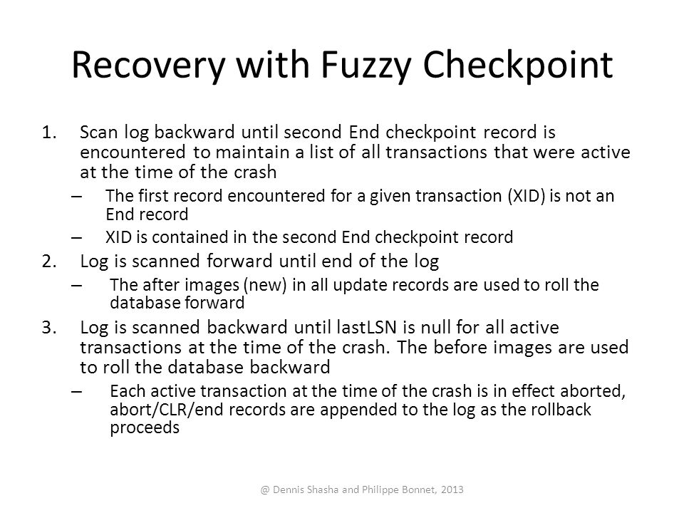 Recovery with Fuzzy Checkpoint