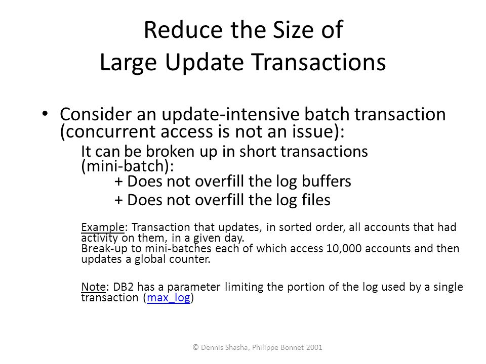 Reduce the Size of Large Update Transactions