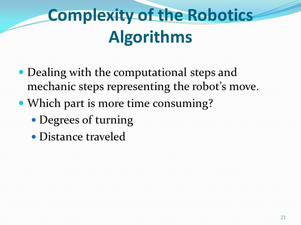 Complexity of the Robotics Algorithms