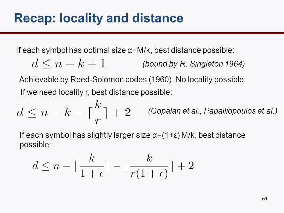 Recent work on LRCs Silberstein, Kumar et al., Pamies-Juarez et al.: Work on local repair even if multiple failures happen within each group.