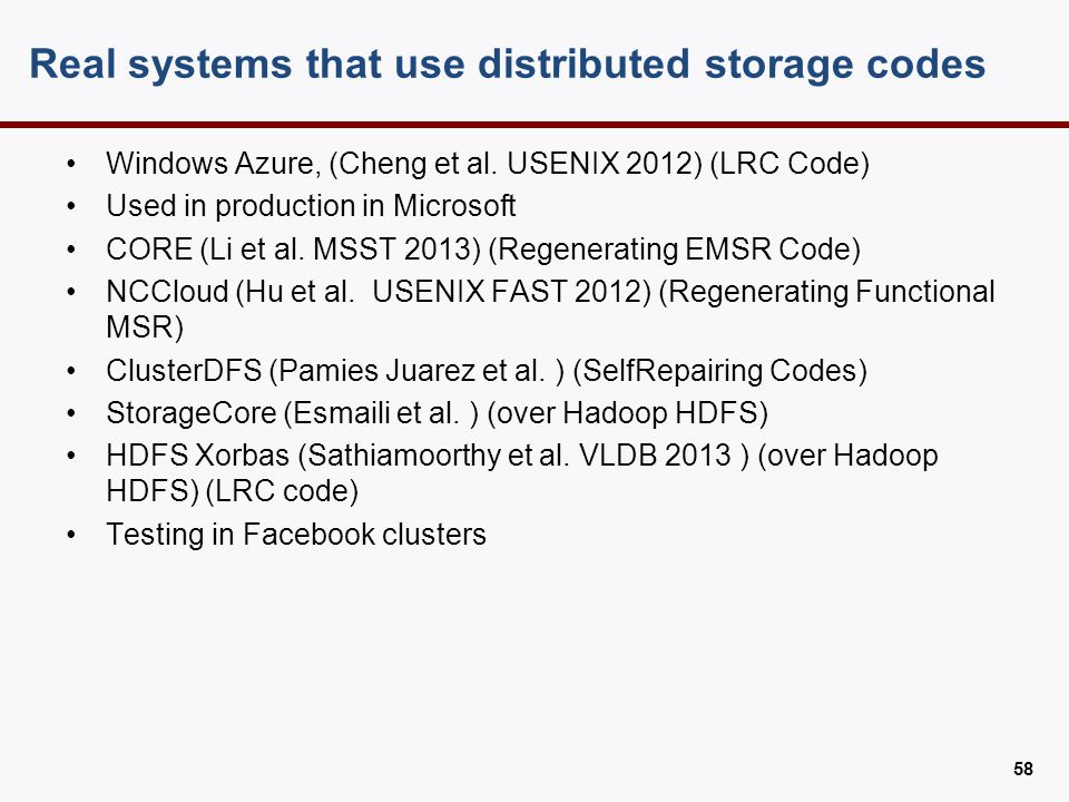 HDFS Xorbas (HDFS with LRC codes)