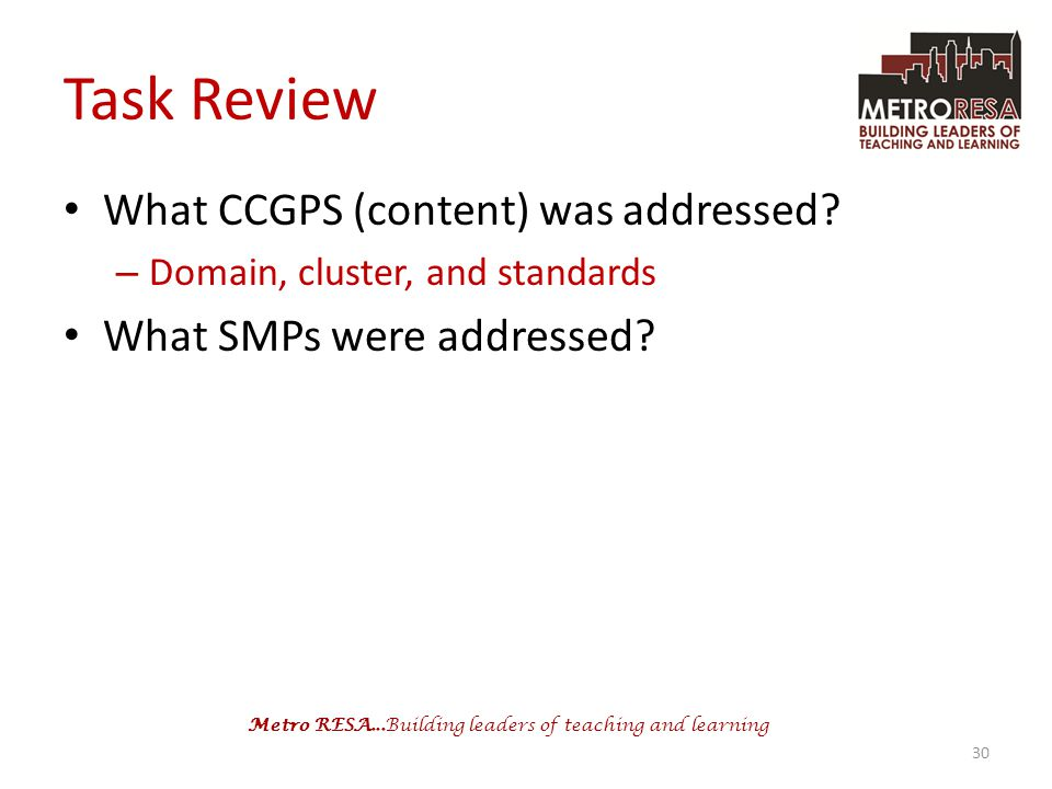Task Review What CCGPS (content) was addressed