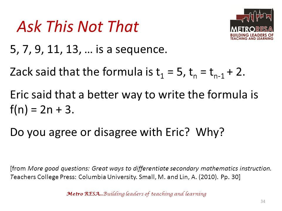 Ask This Not That 5, 7, 9, 11, 13, … is a sequence.